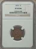 Indian Cents: , 1878 1C XF45 NGC. NGC Census: (48/280). PCGS Population: (75/335). CDN: $200 Whsle. Bid for problem-free NGC/PCGS XF45. Min...