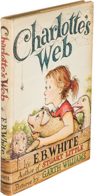 E. B. White. Charlotte's Web. New York: Harper & Brothers, [1952]. First edition, publisher's c