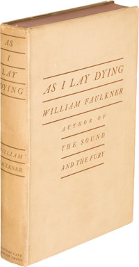 William Faulkner. As I Lay Dying. New York: Jonathan Cape, Harrison Smith, [1930]. First editio