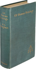 Books:Literature 1900-up, W. Somerset Maugham. Of Human Bondage. A Novel.London: William Heinemann, [1915]. First English edition, from s...