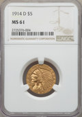 Indian Half Eagles: , 1914-D $5 MS61 NGC. NGC Census: (688/1061). PCGS Population:(270/1173). CDN: $590 Whsle. Bid for problem-free NGC/PCGS MS6...