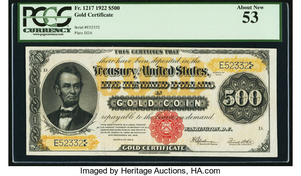 Fr. 1217 $500 1922 Gold Certificate PCGS About New 53.. ... Large ...