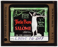 "Movie Posters:Drama, Salome (Fox, 1918). Glass Slide (3.25"" X 4""). Drama.. ..."
