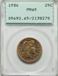 Proof Barber Quarters, 1906 25C PR65 PCGS....