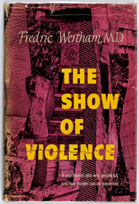 Frederic Wertham Show of Violence Hardcover First Edition (Doubleday, 1949) Condition: VG