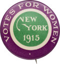 Political:Pinback Buttons (1896-present), Woman's Suffrage: Boldly Colored New York Button....