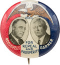 """Political:Pinback Buttons (1896-present), Roosevelt & Garner: Colorful """"For Repeal and Prosperity"""" Jugate...."""