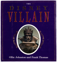 The Disney Villain Book Signed by Frank Thomas and Ollie Johnston (Hyperion, 1993)