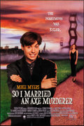 """Movie Posters:Comedy, So I Married an Axe Murderer & Other Lot (Sony, 1993). One Sheets (2) (27"""" X 40"""" & 27"""" X 41""""). Comedy.. ... (Total: 2 Items)"""