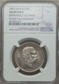 Coins of Hawaii , 1883 50C Hawaii Half Dollar -- Improperly Cleaned -- Details NGC.AU. Ex: Carlyle Luer Collection. NGC Census: (31/340). PC...