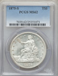 Trade Dollars: , 1875-S T$1 MS62 PCGS. PCGS Population: (225/518). NGC Census:(201/378). MS62. Mintage 4,487,000. ...