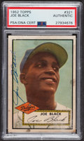 Autographs:Sports Cards, Signed 1952 Topps #321 Joe Black PSA/DNA Auto Grade Authentic.. ...