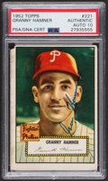 Autographs:Sports Cards, Signed 1952 Topps #221 Granny Hamner PSA/DNA Auto Grade Gem MT 10....