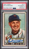 Autographs:Sports Cards, Signed 1952 Topps #315 Leo Durocher PSA/DNA Auto Grade Gem MT 10.....
