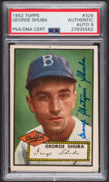 Autographs:Sports Cards, Signed 1952 Topps #326 George Shuba PSA/DNA Auto Grade Mint 9.. ...