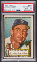 Autographs:Sports Cards, Signed 1952 Topps #327 Archie Wilson PSA/DNA Auto Grade Gem MT 10.....