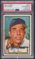 Autographs:Sports Cards, Signed 1952 Topps #337 Jim Hearn PSA/DNA Auto Grade Mint 9.. ...