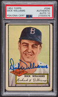 Autographs:Sports Cards, Signed 1952 Topps #396 Dick Williams PSA/DNA Auto Grade Gem MT 10.. ...