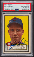 Autographs:Sports Cards, Signed 1952 Topps #406 Joe Nuxhall PSA/DNA Auto Grade Gem MT 10....