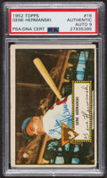 Autographs:Sports Cards, Signed 1952 Topps #16 Gene Hermanski (Red) PSA/DNA Auto Grade Mint9. ...