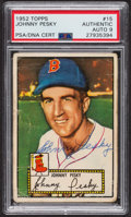 Autographs:Sports Cards, Signed 1952 Topps #15 Johnny Pesky (Red) PSA/DNA Auto Grade Mint 9....