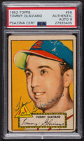 Autographs:Sports Cards, Signed 1952 Topps #56 Tommy Glaviano (Red) PSA/DNA Auto Grade Mint 9. ...
