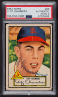 Autographs:Sports Cards, Signed 1952 Topps #68 Cliff Chambers (Red) PSA/DNA Auto Grade Mint 9. ...