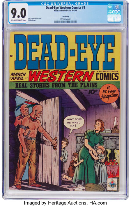 Dead-Eye Western Comics V1#3 Lost Valley Pedigree (Hillman Publications, 1949) CGC VF/NM 9.0 Off-white to white pages....