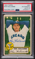 Autographs:Sports Cards, Signed 1952 Topps #95 Ken Holcombe PSA/DNA Auto Grade Mint 9. ...