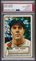 Autographs:Sports Cards, Signed 1952 Topps #233 Bob Friend PSA/DNA Auto Grade Mint 9. ...