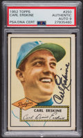 Autographs:Sports Cards, Signed 1952 Topps #250 Carl Erskine PSA/DNA Auto Grade Mint 9. ...