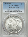 Morgan Dollars, 1878 7TF $1 Reverse of 1879 MS65+ PCGS. PCGS Population: (446/33 and 44/3+). NGC Census: (173/14 and 5/0+). CDN: $1,575 Whs...