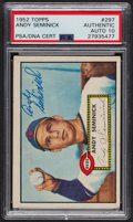 Autographs:Sports Cards, Signed 1952 Topps #297 Andy Seminick PSA/DNA Auto Grade Gem MT 10....
