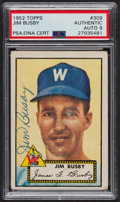 Autographs:Sports Cards, Signed 1952 Topps #309 Jim Busby PSA/DNA Auto Grade Mint 9. ...