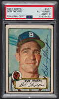 Autographs:Sports Cards, Signed 1952 Topps #367 Bob Thorpe PSA/DNA Auto Grade NM-MT 8. ...
