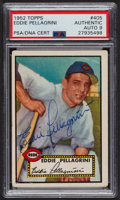 Autographs:Sports Cards, Signed 1952 Topps #405 Eddie Pellagrini PSA/DNA Auto Grade Mint 9....