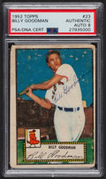 Autographs:Sports Cards, Signed 1952 Topps #23 Billy Goodman PSA/DNA Auto Grade NM-MT 8. ...