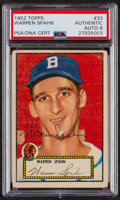 Autographs:Sports Cards, Signed 1952 Topps #33 Warren Spahn PSA/DNA Auto Grade NM-MT 8. ...