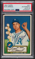 Autographs:Sports Cards, Signed 1952 Topps #31 Gus Zernial PSA/DNA Auto Grade NM-MT 8. ...
