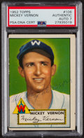 Autographs:Sports Cards, Signed 1952 Topps #106 Mickey Vernon PSA/DNA Auto Grade NM 7. ...