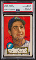 Autographs:Sports Cards, Signed 1952 Topps #116 Carl Scheib PSA/DNA Auto Grade NM-MT 8. ...