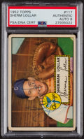 Autographs:Sports Cards, Signed 1952 Topps #117 Sherman Lollar PSA/DNA Auto Grade NM-MT 8. ...