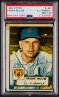 Autographs:Sports Cards, Signed 1952 Topps #146 Frank House PSA/DNA Auto Grade NM-MT 8.. ...
