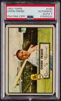 Autographs:Sports Cards, Signed 1952 Topps #160 Owen Friend PSA/DNA Auto Grade NM 7....