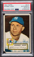 Autographs:Sports Cards, Signed 1952 Topps #214 Johnny Hopp PSA/DNA Auto Grade Mint 9.. ...