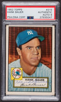 Autographs:Sports Cards, Signed 1952 Topps #215 Hank Bauer PSA/DNA Auto Grade NM-MT 8. ...