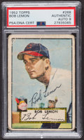 Autographs:Sports Cards, Signed 1952 Topps #268 Bob Lemon PSA/DNA Auto Grade Mint 9....