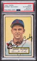 Autographs:Sports Cards, Signed 1952 Topps #300 Barney McCosky PSA/DNA Auto Grade NM-MT 8. ...