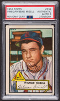 Autographs:Sports Cards, Signed 1952 Topps #334 Wilmer Mizell PSA/DNA Auto Grade NM-MT 8....