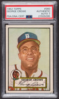 Autographs:Sports Cards, Signed 1952 Topps #360 George Crowe PSA/DNA Auto Grade NM 7. ...